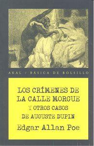 Crimenes de la calle morgue y otros casos de auguste dupin