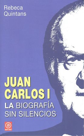Juan carlos i biografia sin silencios