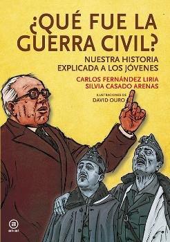 Que fue la guerra civil historia ilustrada de la guerra civ