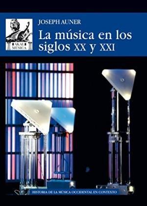Musica en los siglos xx y xxi,la