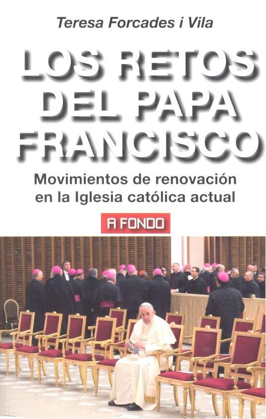 Retos del papa francisco,los