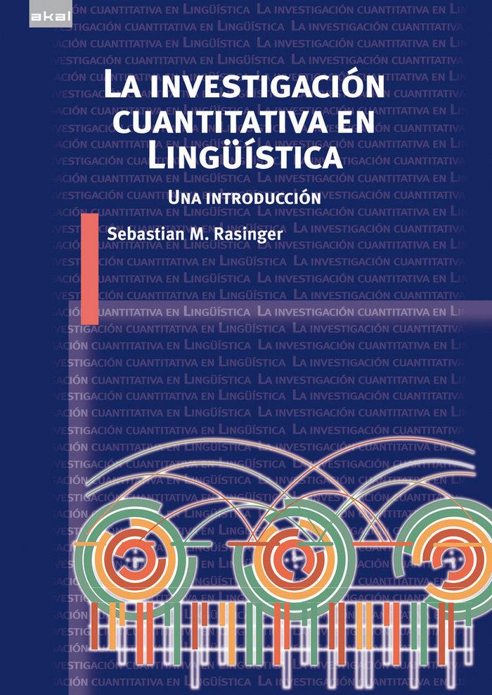 Investigacion cuantitativa en linguistica,la