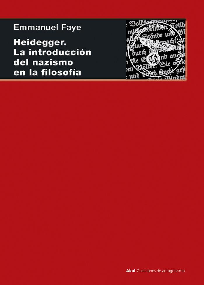 Heidegger la introduccion del nazismo en la filosofia