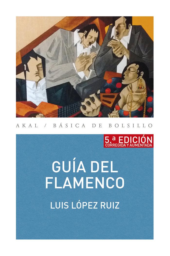 Guia del flamenco 5ºed corregida y aumentada