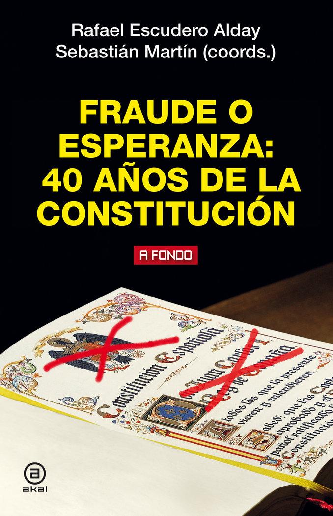 Fraude o esperanza 40 años de la constitucion