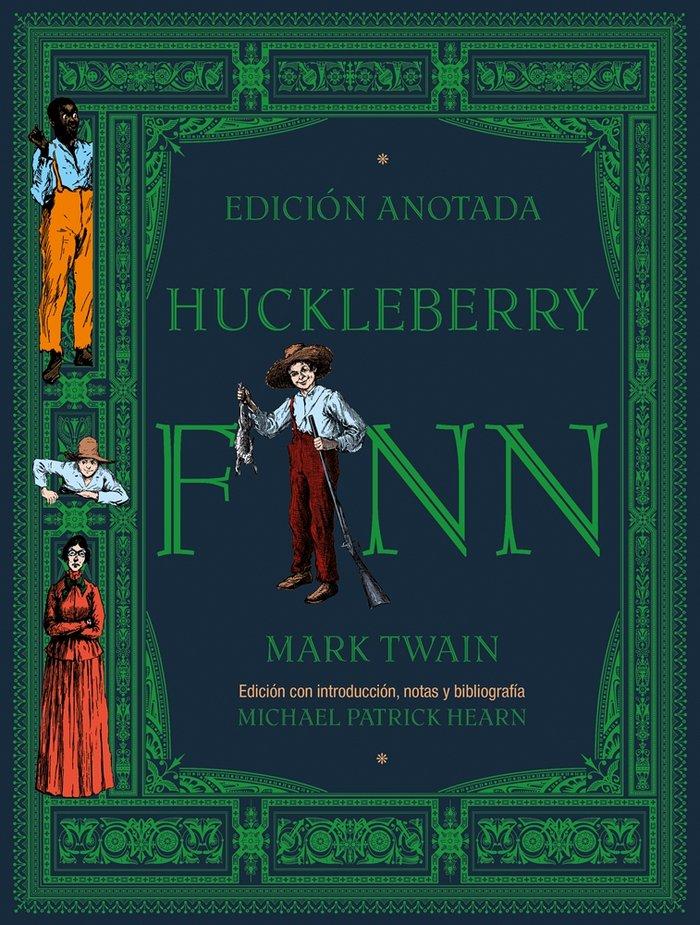 Huckleberry finn edicion anotada
