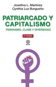 Patriarcado y capitalismo esa alianza criminal