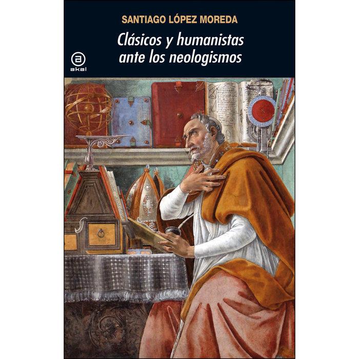 Clasicos y humanistas ante los neologismos