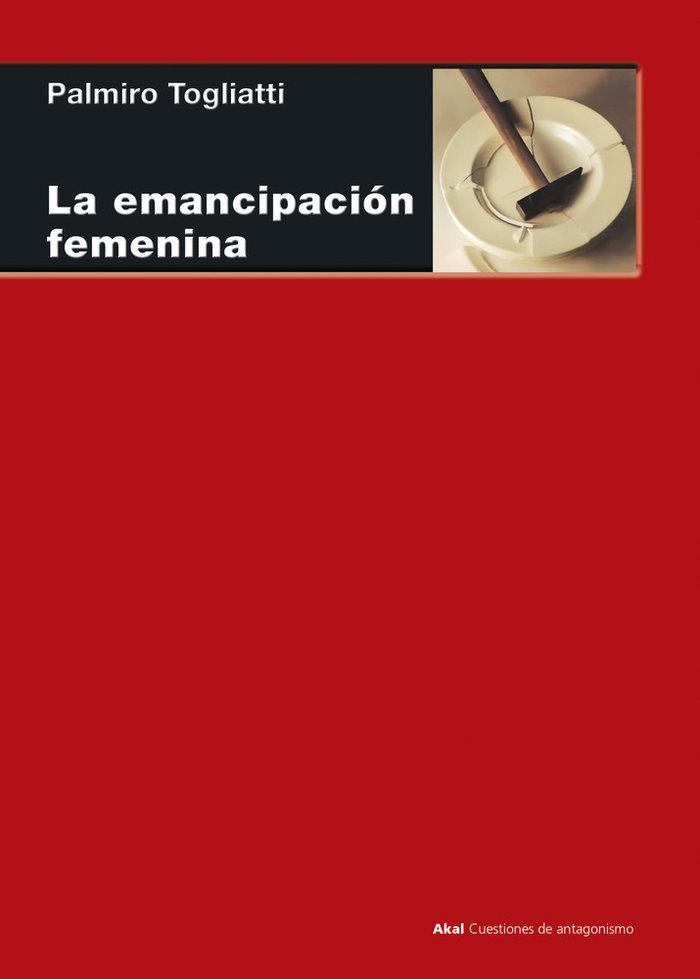 Emancipacion femenina,la