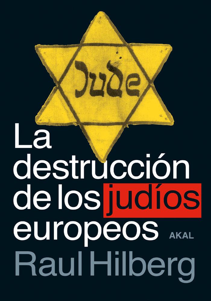 Destruccion de los judios europeos,la