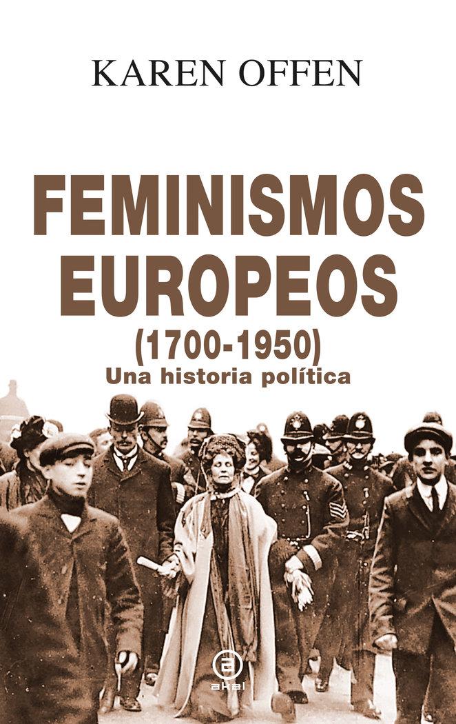 Feminismos europeos 1700 1950