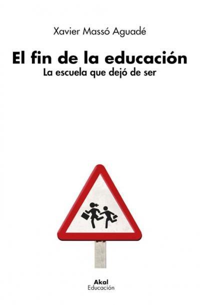 Fin de la educacion,el