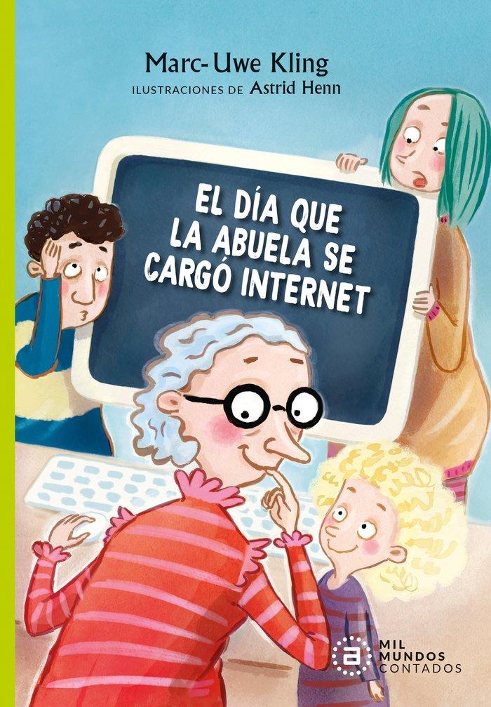 El dia que la abuela se cargo internet