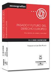 Pasado futuro derecho europeo