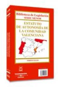 Estatuto autonomia de la comunidad valenciana 1ªed 2006