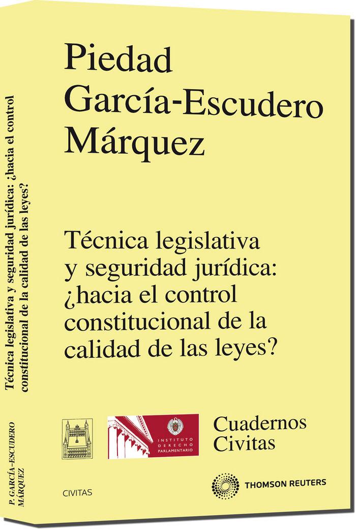 Tecnica legislativa y seguridad juridica: ¿hacia el control
