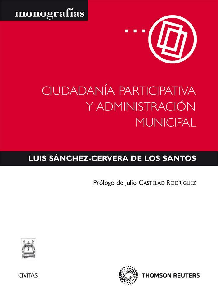 Ciudadania participativa y administracion municipal