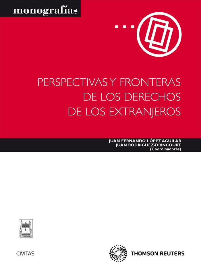 Perspectivas y fronteras de los derechos de los extranjeros
