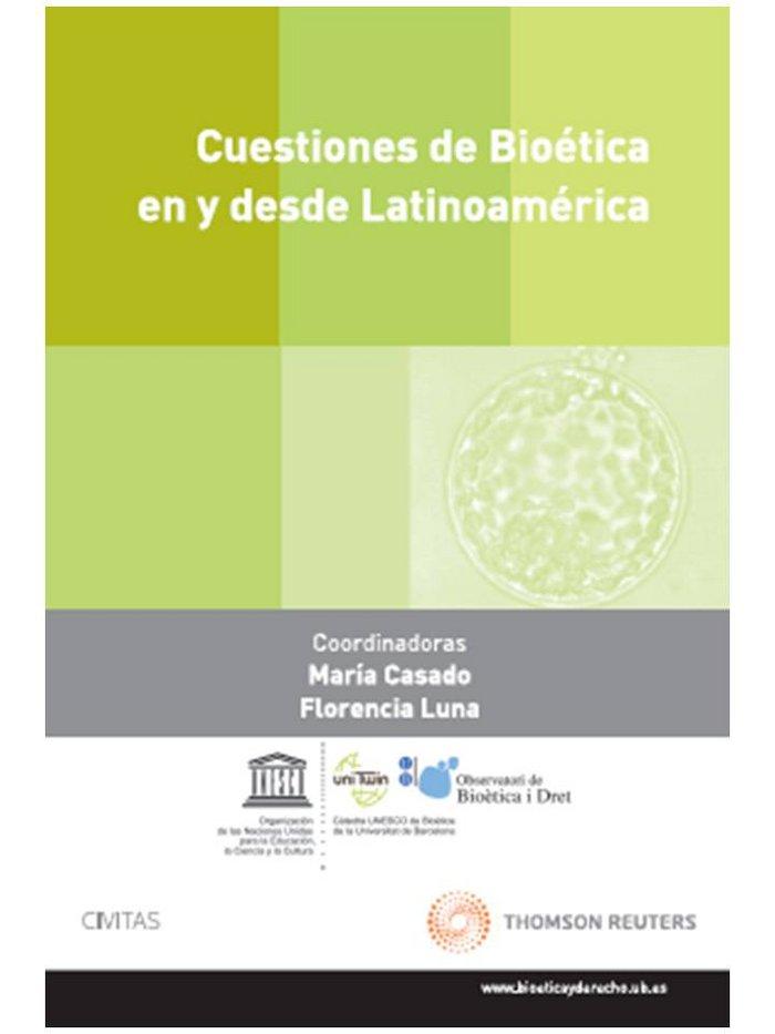 Cuestiones de bioetica en y desde latinoamerica