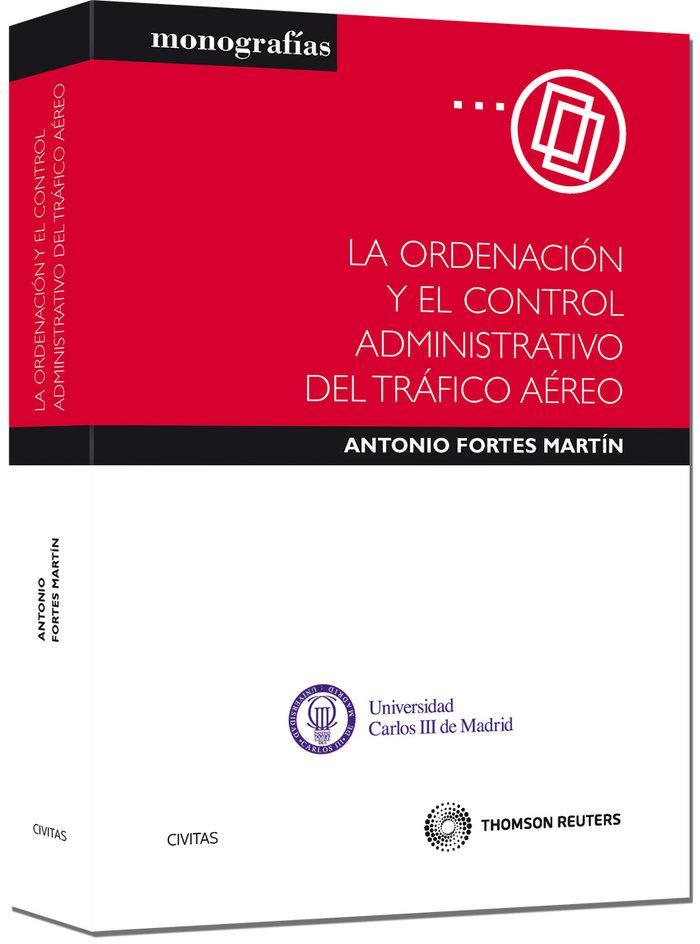 Ordenación y el control administrativo del trafico aereo,la