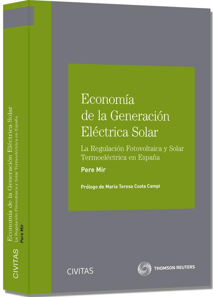 Economia de la generacion electrica solar la regulacion