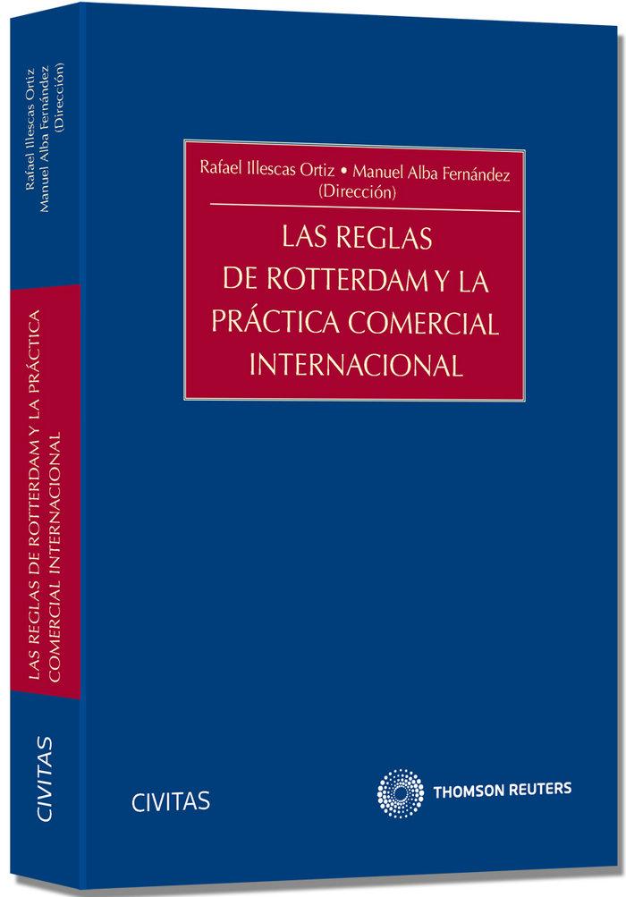 Reglas de rotterdam y la practica comercial internacional