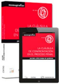 Clausula de confrontacion en el proceso penal (papel + e-boo
