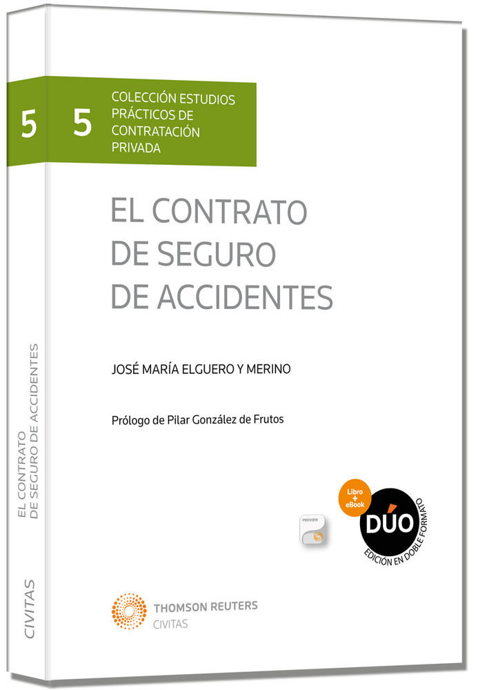Contrato de seguro de accidentes  (papel + e-book),el
