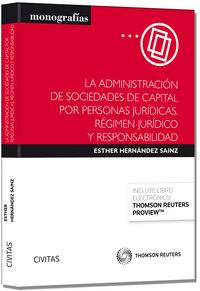 Administracion de sociedades de capital por personas juridi