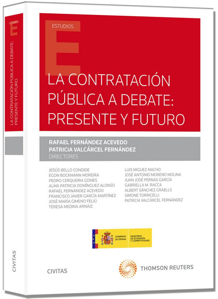 Contratacion publica a debate presente y futuro,la