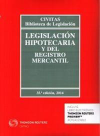 Legislacion hipotecaria y del registro mercantil edic.2014