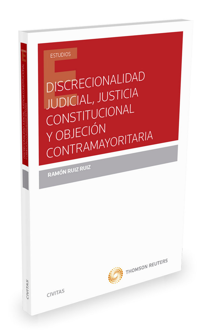 Discrecionalidad judicial, justicia constitucional y objecio