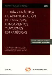 Teoria y practica de administracion de empresas fundamentos