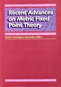 Recent advances on metric fixed