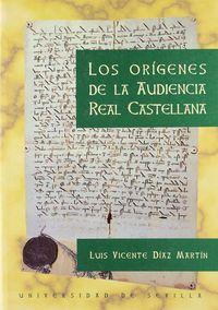 Origenes audiencia real castellana