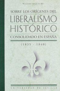 Sobre origenes liberalismo historic