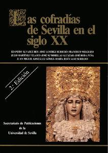 Cofradias de sevilla en el siglo xx 2ªed.