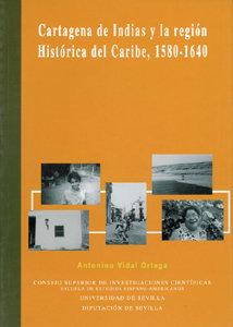 Cartagena de indias y la region historica del caribe, 1580-1