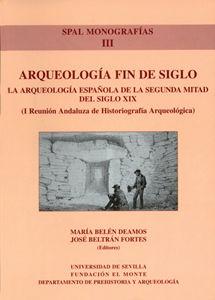 Arqueologia fin de siglo.spal iii monografias