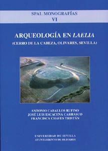 Arqueologia en laelia. cerro de la cabeza olivares sevilla