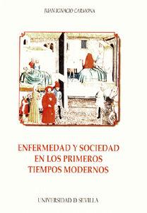 Enfermedad y sociedad en los primeros tiempos modernos