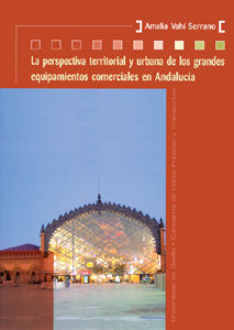 Perspectiva territorial y urbanas grandes equipamientos