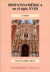 Hispanoamerica en el siglo xviii 3ªed