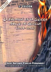 Falange en la sierra norte de sevilla 1934-1956 2ªed