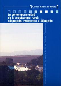 Contemporaneidad de la arquitectura rural: adaptacion, resis