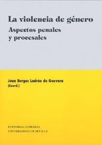 Violencia de genero. aspectos penales y procesales