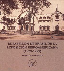Pabellon de brasil de la exposicion iberoamericana 1929-1999
