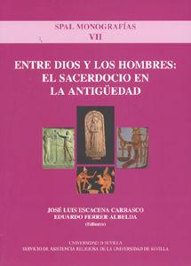 Entre dios y los hombres.sacerdocio en la antiguedad