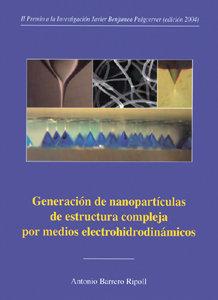 Generacion de nanoparticulas de estructura compleja