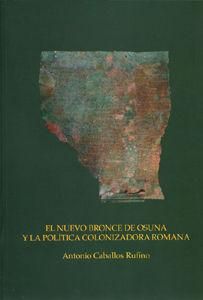 Nuevo bronce de osuna y la politica colonizadora romana